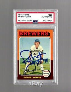 Robin Yount, Signé 1975 Topps Rookie Rc # 223 Avechof 99 Psa / Dna Authentic Auto